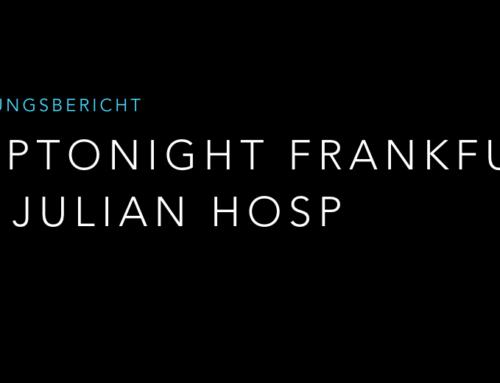 Cryptonight in Frankfurt mit Julian Hosp – Ein Erfahrungsbericht